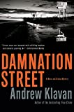 Klavan, Andrew: Damnation Street (Weiss and Bishop Novels)