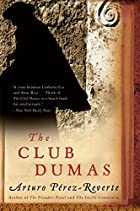 The Club Dumas by Arturo Pérez-Reverte