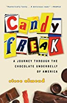 Candyfreak: A Journey through the Chocolate…