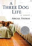 Thomas, Abigail: A Three Dog Life