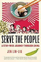 Serve the People: A Stir-Fried Journey…