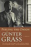 Grass, Gunter: Peeling the Onion