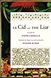 Wilbur, Richard: Le Cid and The Liar