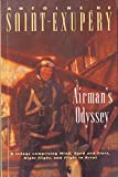 Saint-Exupery, Antoine De: Airman&#39;s Odyssey