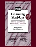 Brown, Robert: Financing Start-Ups: How to Raise Money for Emerging Companies with CDROM
