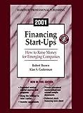 Brown, Robert: Financing Start-Ups: How to Raise Money for Emerging Companies 2001