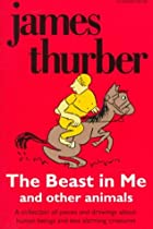 The Beast in Me and Other Animals by James…