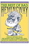 Hemingway, Ernest: The Best of Bad Hemingway