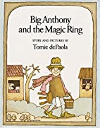 Big Anthony and the Magic Ring by Tomie…
