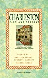 Bell, Quentin: Charleston: Past and Present: The Official Guide to One of Bloomsbury's Cultural Treasures