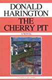 Harington, Donald: The Cherry Pit