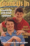 Levitz, Mitchell: Count Us in: Growing Up With Down Syndrome
