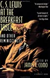 Como, James T.: C. S. Lewis at the Breakfast Table and Other Reminiscences