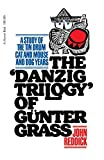 Reddick, John: The Danzig Trilogy of Gunter Grass: A Study of the Tin Drum, Cat and Mouse, and Dog Years