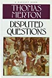 Thomas Merton: Disputed Questions
