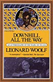 Woolf, Leonard Sidney: Downhill All the Way: An Autobiography of the Years 1919 to 1939