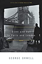 Down and Out in Paris and London by George…