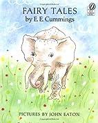 Fairy Tales by E. E. Cummings