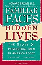 Familiar Faces, Hidden Lives: The Story of…