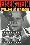 Sergei Eisenstein: The Film Sense (A Harvest Book)
