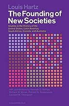 The Founding of New Societies: Studies in…