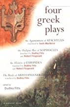 Four Greek Plays by Dudley Fitts