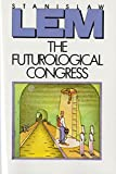 Lem, Stanislaw: The Futurological Congress