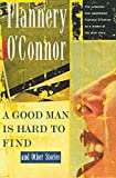 O'Connor, Flannery: A Good Man Is Hard to Find and Other Stories