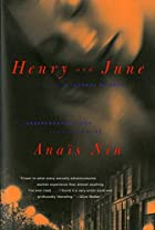 Henry and June: From A Journal of Love: the…