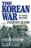Knox, Donald: The Korean War: Uncertain Victory: An Oral History