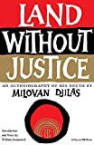 Dilas, Milovan: Land Without Justice
