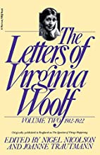 The Letters of Virginia Woolf : Volume 2,…