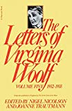 Woolf, Virginia: The Letters of Virginia Woolf: 1932-1935