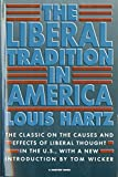 Hartz, Louis: Liberal Tradition in America: An Interpretation of American Political Thought Since the Revolution