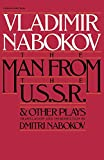 Nabokov, Vladimir Vladimirovich: The Man from the USSR and Other Plays