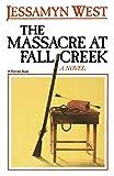 West, Jessamyn: The Massacre at Fall Creek