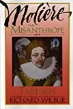 Moliere: Misanthrope and Tartuffe