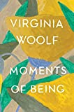Woolf, Virginia: Moments of Being