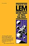 Lem, Stanisaw: More Tales of Pirx the Pilot