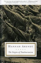 The Origins of Totalitarianism by Hannah…