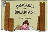 De Paola, Tomie: Pancakes for Breakfast