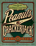 Peanuts & Crackerjack: A Treasury Of…