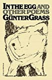 Grass, G&uuml;nter: In the Egg and Other Poems