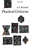 Richards, I. A.: Practical Criticism: A Study Of Literary Judgment