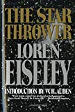 Loren Eiseley: The Star Thrower