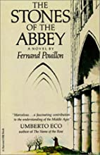 The Stones of the Abbey by Fernand Pouillon
