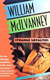 McIlvanney, William: Strange Loyalties