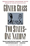 Grass, Gunter: Two States-One Nation?