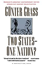 Two States--One Nation? by Günter Grass