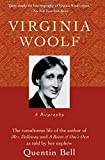Bell, Quentin: Virginia Woolf; A Biography